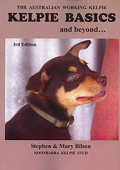 Australian Working Kelpies as Pets - Kelpie Basics the Book